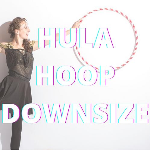 Hula Hoop Downsize