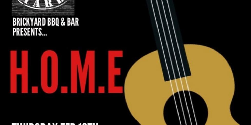 Tune In Thursday Brickyard BBQ presents H.O.M.E (1)