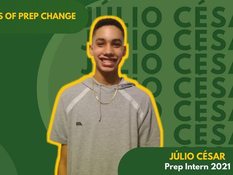 Humans of Prep Change: Conheça Júlio César