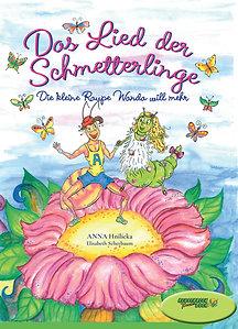 Das Lied der Schmetterlinge BILDERBUCH
