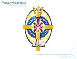 Paul-Micarelli-First Love Family Center
