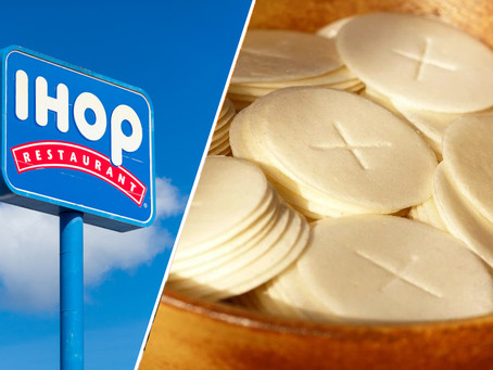 Communion Wafers to be sponsored by IHOP and taste like pancakes.