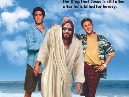 Catch the new romp comedy this Summer: Weekend at Jesus'.