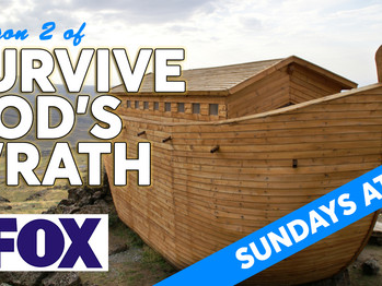 Your family can be a contestant on Season 2 of: Survive God's Wrath.
