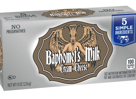 Church of Satan to offer series of Baphomet's Milk Cream Cheeses.
