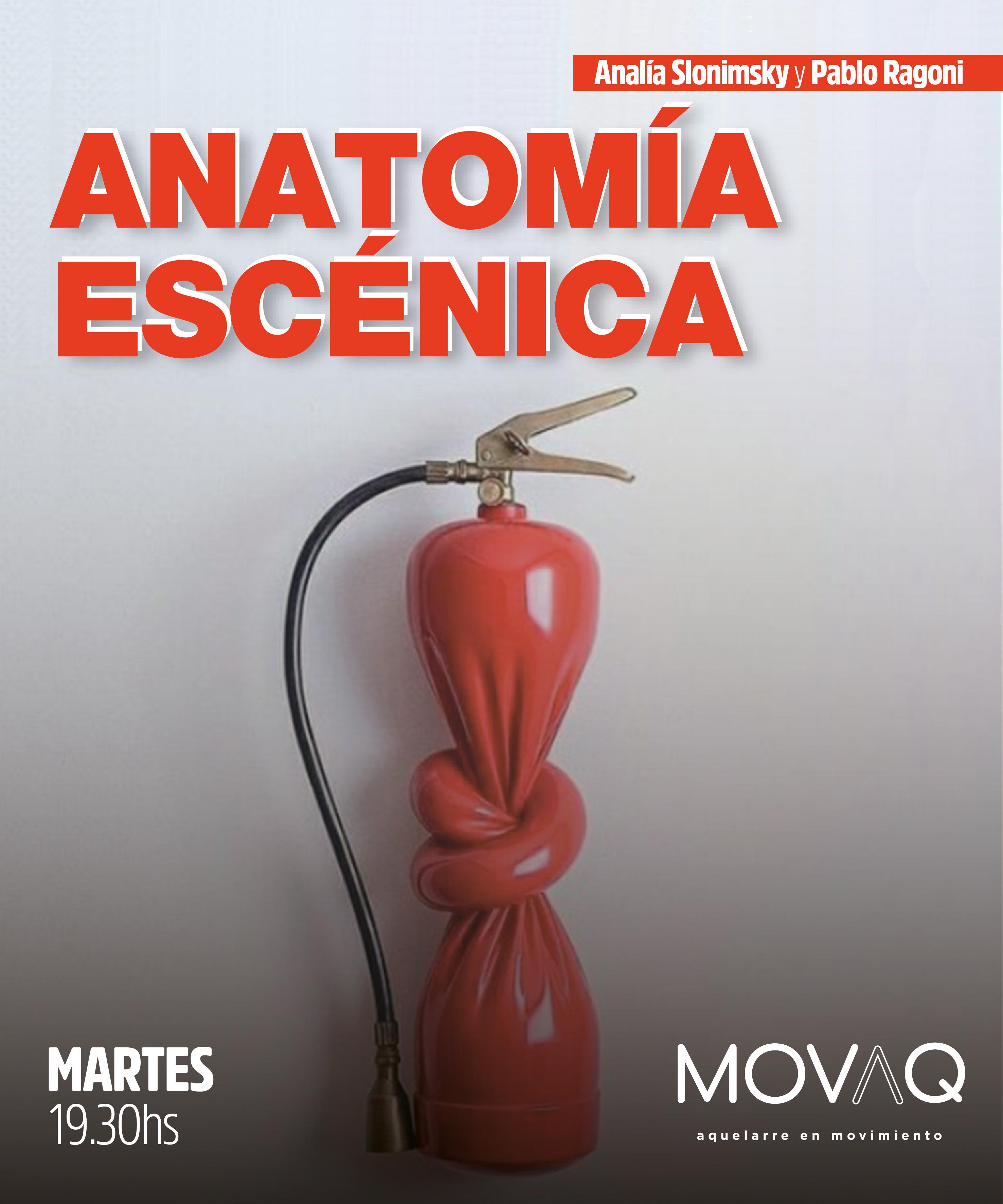 Anatomía Escénica - Analia y Pablo