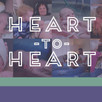 Introducing: Heart-to-Heart Gatherings