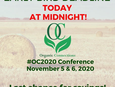 Don't miss out on Organic Connections!