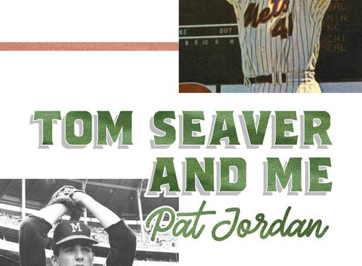 """""""Tom Seaver and Me"""""""
