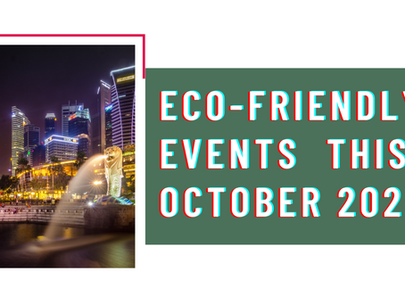 Eco-friendly Events you can check out this October 2020