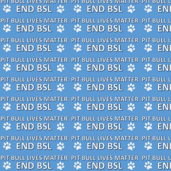 Pit Bull Lives Matter -Blue