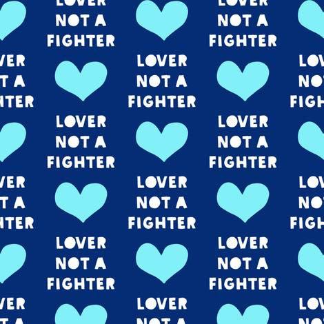 4.2018-83 Lover Not Fighter, blue heart