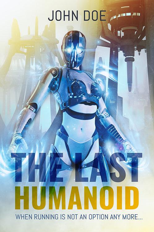 THE LAST HUMANOID