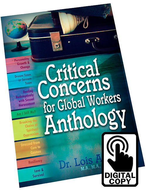 Critical Concerns for Global Workers Anthology #1