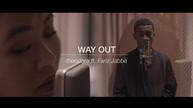 theodora ft. Fariz Jabba - Way Out (remix)