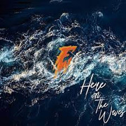 Fireplace Worship - Here on the Waves