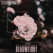 Sun Eater - Deadweight