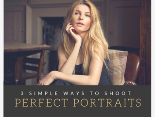 3 Simple Ways To Shoot Perfect Portraits