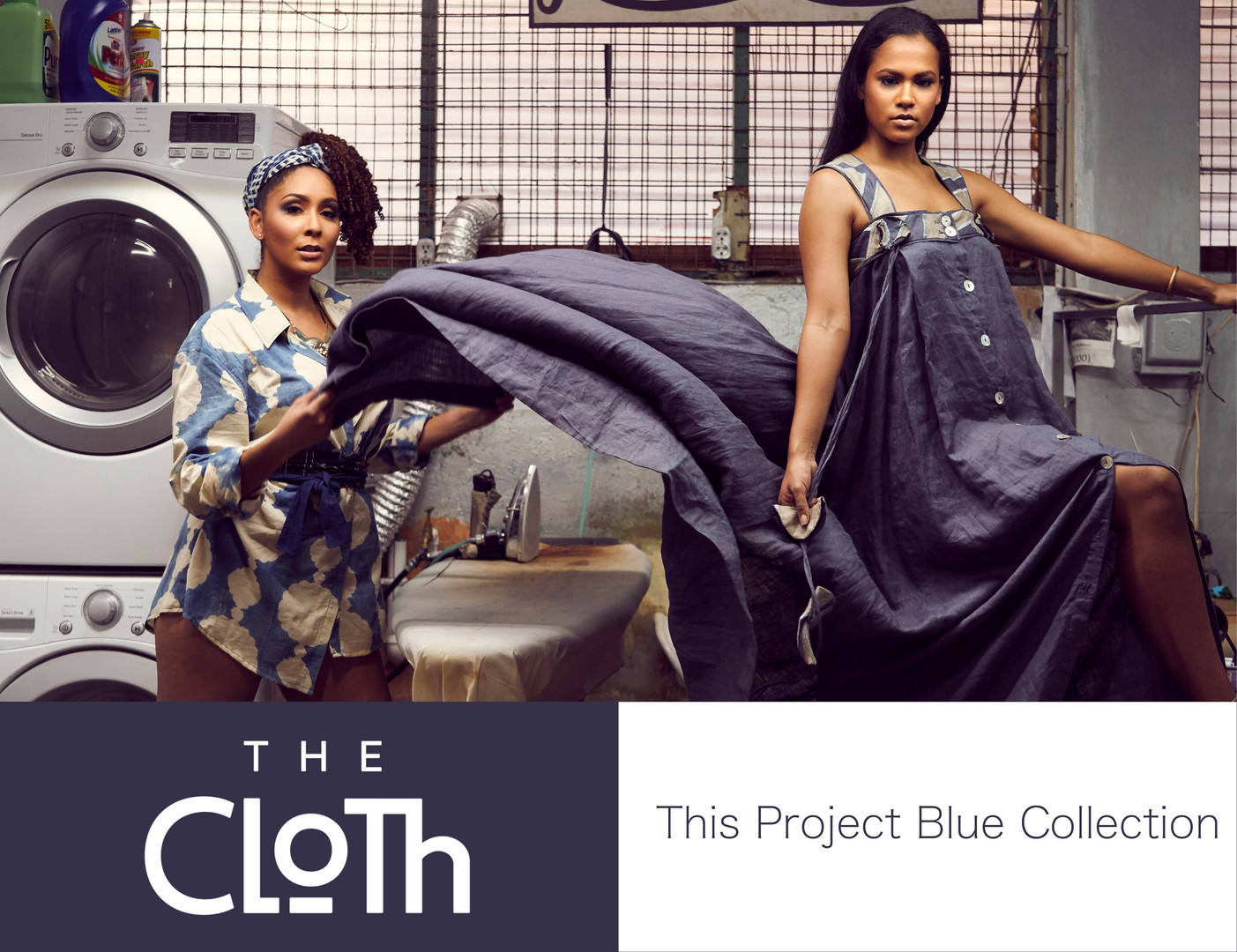The Cloth - This Project Blue Collection