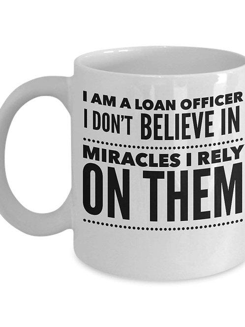 Loan Officer Coffee Mug - Miracles