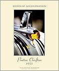 1953 Pontiac Hood Ornament Poster by photographer/designer Scott Lockwood - Malibu c. 1999