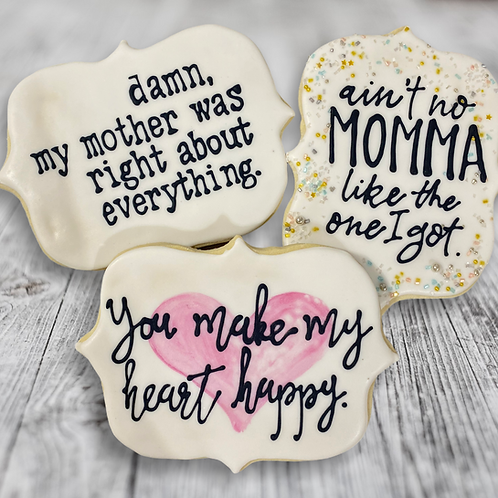 Mother's Day Bribery Cookie