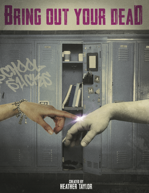 Bring Out Your Dead - Dir. Heather Taylor
