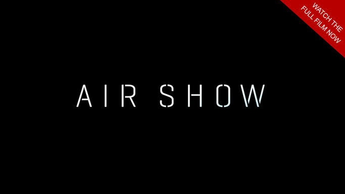 Airshow - Dir. Maya Bastain