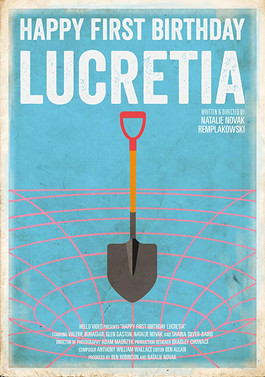 Happy First Birthday Lucretia - Dir. Natalie Novak