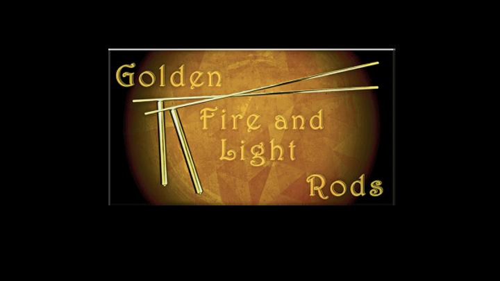 Golden Fire and Light Rods