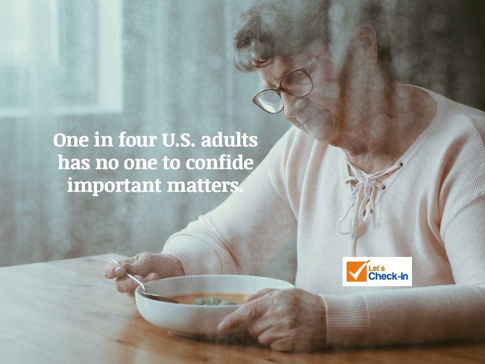 One in four U.S. adults has no one to confide important matters.