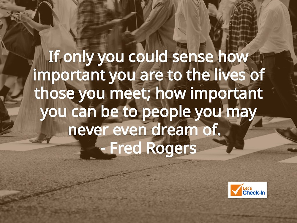 You Matter - Fred Rogers