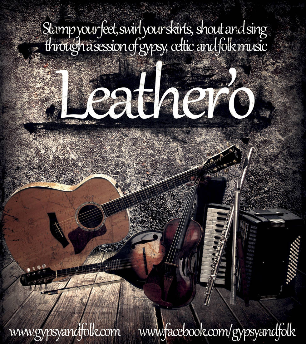 Leather'o ~ celtic/gypsy group