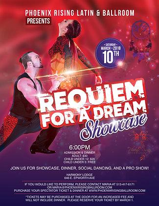 "SHOWCASE Admission & Dinner ""Requiem for a Dream"""