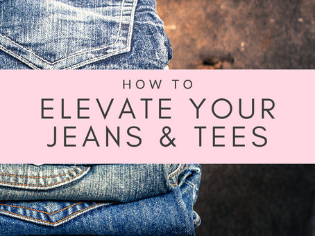 Elevate Your Jeans & Tees