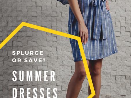 Splurge Or Save: Summer Dresses
