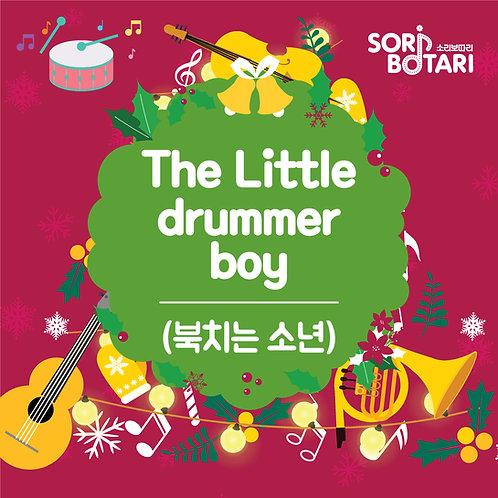 The Little drummer boy(북치는 소년)(1년)