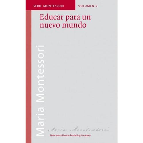 Educar para un Nuevo Mundo