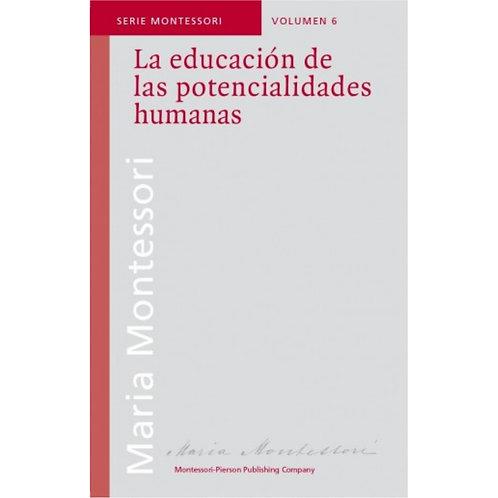 La Educacion de las Potencialidades Humanas