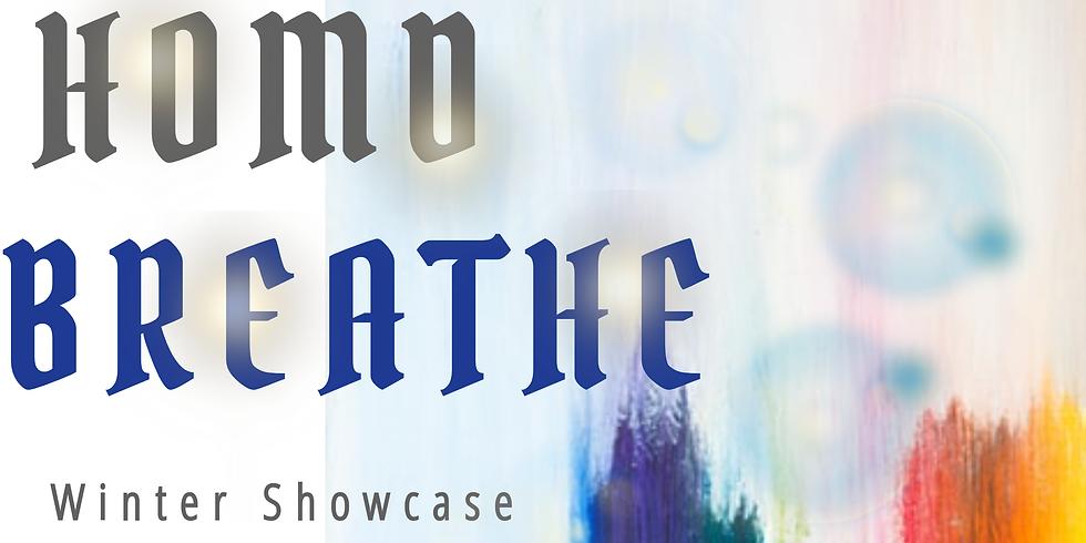 "Winter Showcase ""Breathe"""