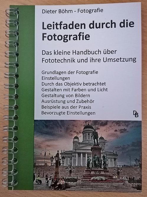 """Leitfaden durch die Fotografie"" Handbuch A6(100x150mm)"