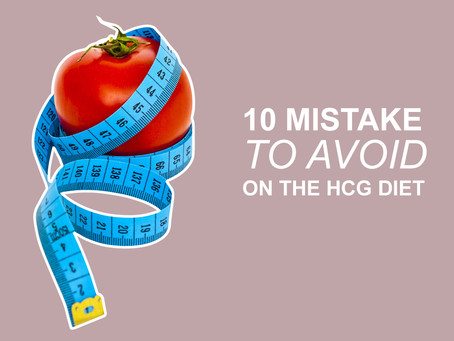 10 Mistakes To Avoid On The HCG Diet