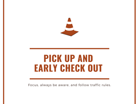 Early Check-Out and Pick up Reminders