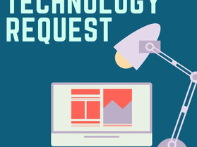 Important: Technology Request