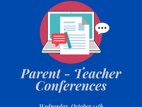 Conners Parent Teacher Conferences