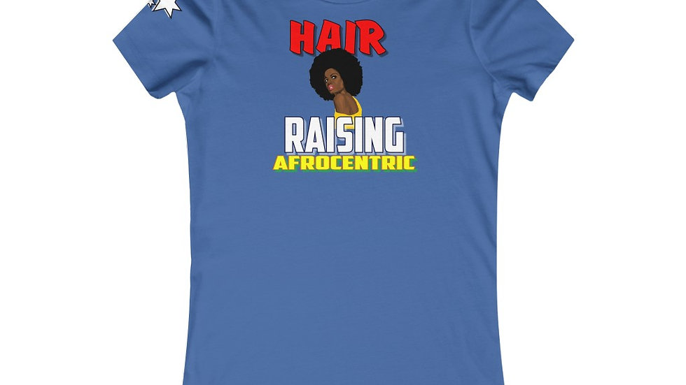 Women's Favorite Tee - Hair Raising Afrocentric V