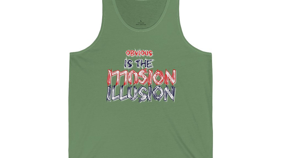 Unisex Jersey Tank - Obvious is the Illusion II