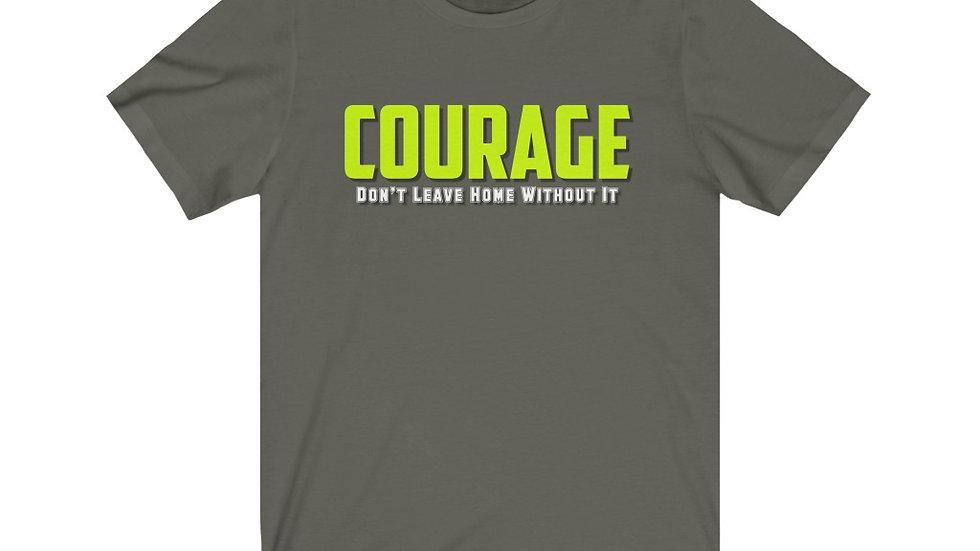 Unisex Jersey Short Sleeve Tee - Courage