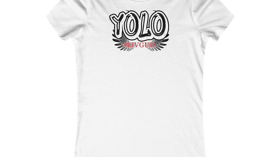 Women's Favorite Tee - Yolo