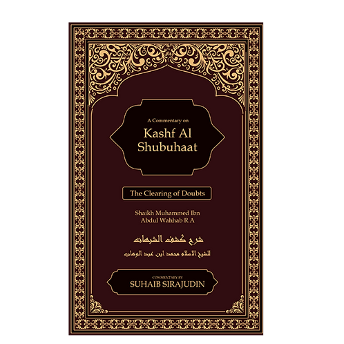 Kashf Al Shubuhaat (The Clearing of Doubts)